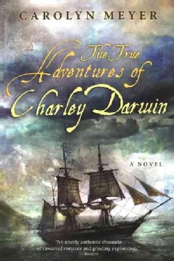The True Adventures of Charley Darwin (Paperback)