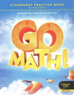 Go Math! Practice Book Grade 4: Common Core Edition (Paperback)