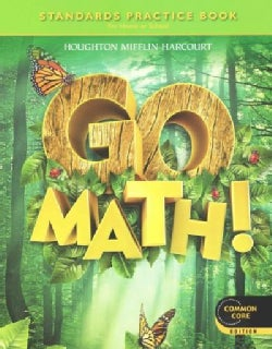 Go Math! Standards Practice Book Grade 1: For Home or School (Paperback)