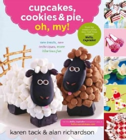 Cupcakes, Cookies, & Pie, Oh My! (Paperback)