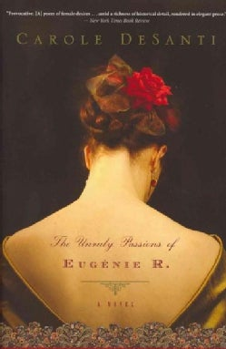 The Unruly Passions of Eugenie R. (Paperback)