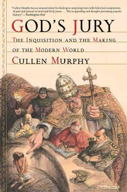 God's Jury: The Inquisition and the Making of the Modern World (Paperback)