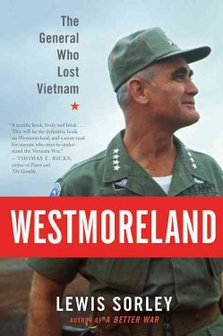 Westmoreland: The General Who Lost Vietnam (Paperback)
