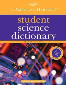 The American Heritage Student Science Dictionary (Hardcover)