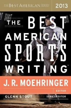 The Best American Sports Writing 2013 (Paperback)