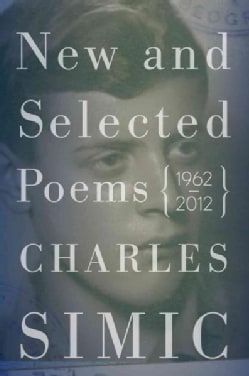 New and Selected Poems: 1962-2012 (Hardcover)