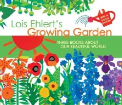 Lois Ehlert's Growing Garden: Three Books About Our Beautiful World