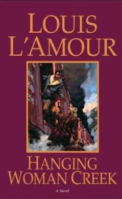 Hanging Woman Creek (Paperback)