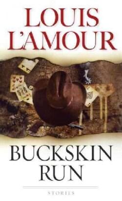 Buckskin Run (Paperback)