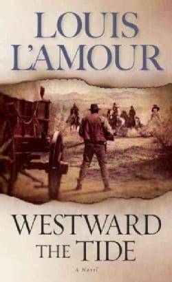 Westward the Tide (Paperback)
