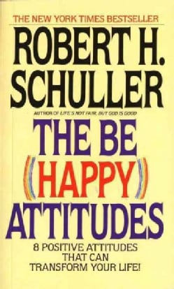 The Be Happy Attitudes (Paperback)