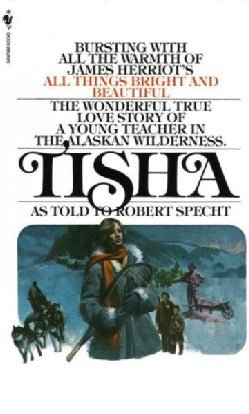 Tisha: The Story of a Young Teacher in the Alaska Wilderness (Paperback)