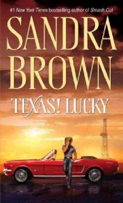 Texas! Lucky (Paperback)