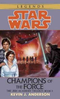 Champions of the Force (Paperback)