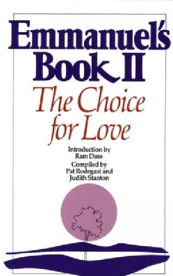 Emmanuel's Book II: The Choice for Love (Paperback)