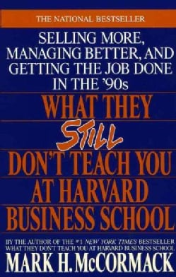 What They Still Don't Teach You at Harvard Business School (Paperback)