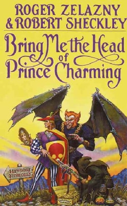 Bring Me The Head Of Prince Charming (Paperback)