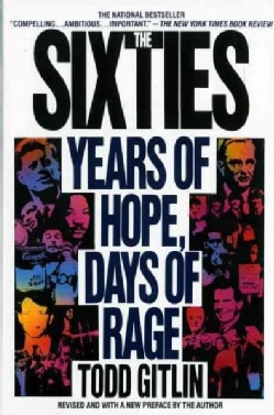 The Sixties: Years of Hope Days of Rage (Paperback)