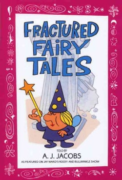 Fractured Fairy Tales (Paperback)