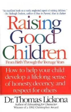 Raising Good Children (Paperback)