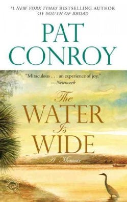 The Water Is Wide: A Memoir (Paperback)