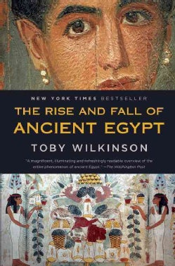 The Rise and Fall of Ancient Egypt (Paperback)
