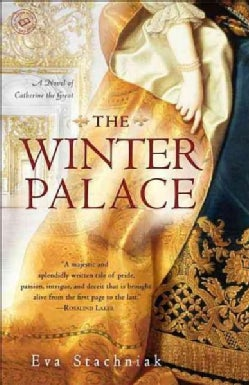 The Winter Palace: A Novel of Catherine the Great (Paperback)
