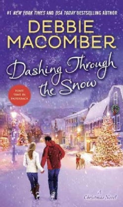 Dashing Through the Snow: A Christmas Novel (Paperback)