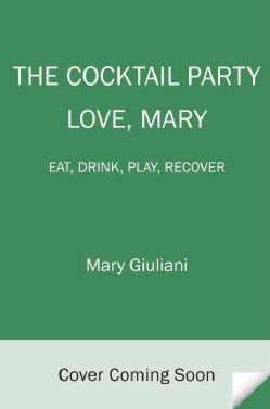 The Cocktail Party: Eat - Drink - Play - Recover (Hardcover)