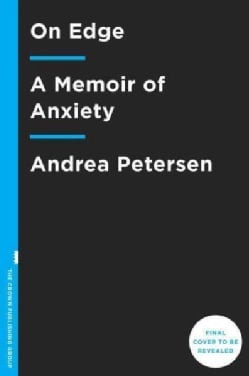 On Edge: A Journey Through Anxiety (Hardcover)