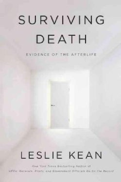 Surviving Death: A Journalist Investigates Evidence for an Afterlife (Hardcover)