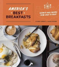 America's Best Breakfasts: Favorite Local Recipes from Coast to Coast (Paperback)