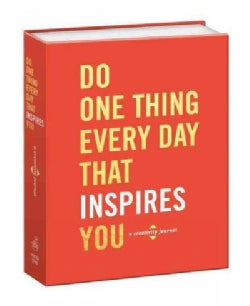Do One Thing Every Day That Inspires You: A Creativity (Notebook / blank book)