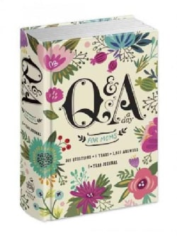 Q&A a Day for Moms: A 5-year Journal (Notebook / blank book)