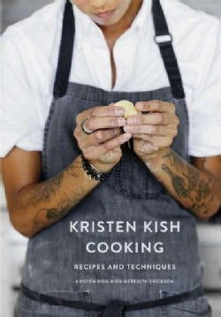Kristen Kish Cooking: Recipes and Techniques (Hardcover)