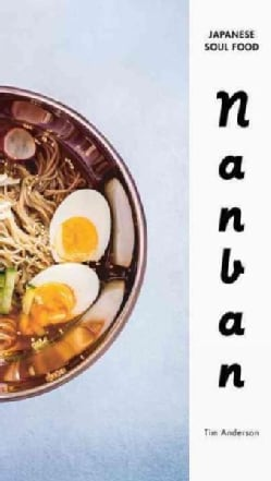 Nanban: Japanese Soul Food (Hardcover)