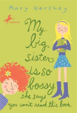 My Big Sister Is So Bossy She Says You Can't Read This Book (Paperback)