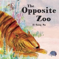 The Opposite Zoo (Hardcover)