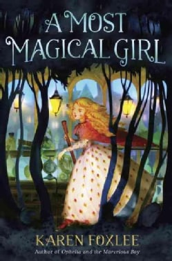 A Most Magical Girl (Paperback)