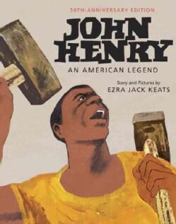 John Henry: An American Legend (Hardcover)