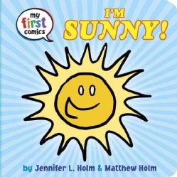My First Comics: I'm Sunny! (Board book)