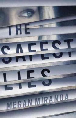 The Safest Lies (Hardcover)