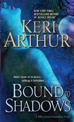 Bound to Shadows: A Riley Jenson Guardian Novel (Paperback)