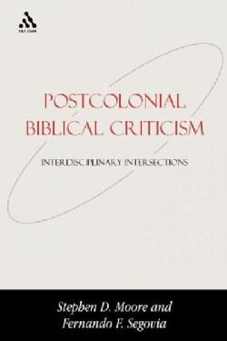 Postcolonial Biblical Criticism: Interdisciplinary Intersections (Hardcover)