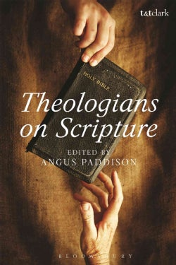 Theologians on Scripture (Hardcover)