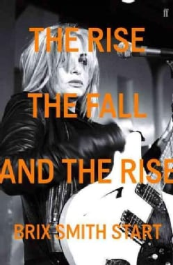 The Rise, the Fall, and the Rise (Paperback)
