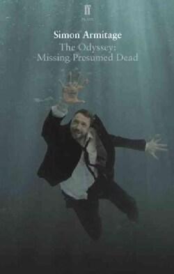 The Odyssey: Missing Presumed Dead (Paperback)