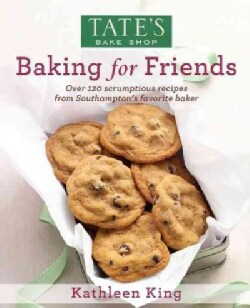 Tate's Bake Shop Baking for Friends (Hardcover)