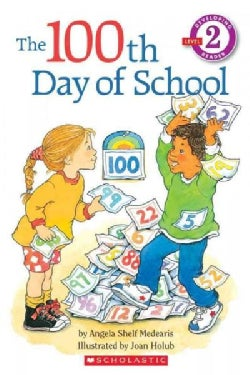 The 100th Day of School (Paperback)