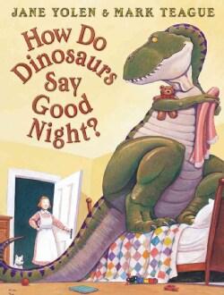 How Do Dinosaurs Say Good Night? (Hardcover)